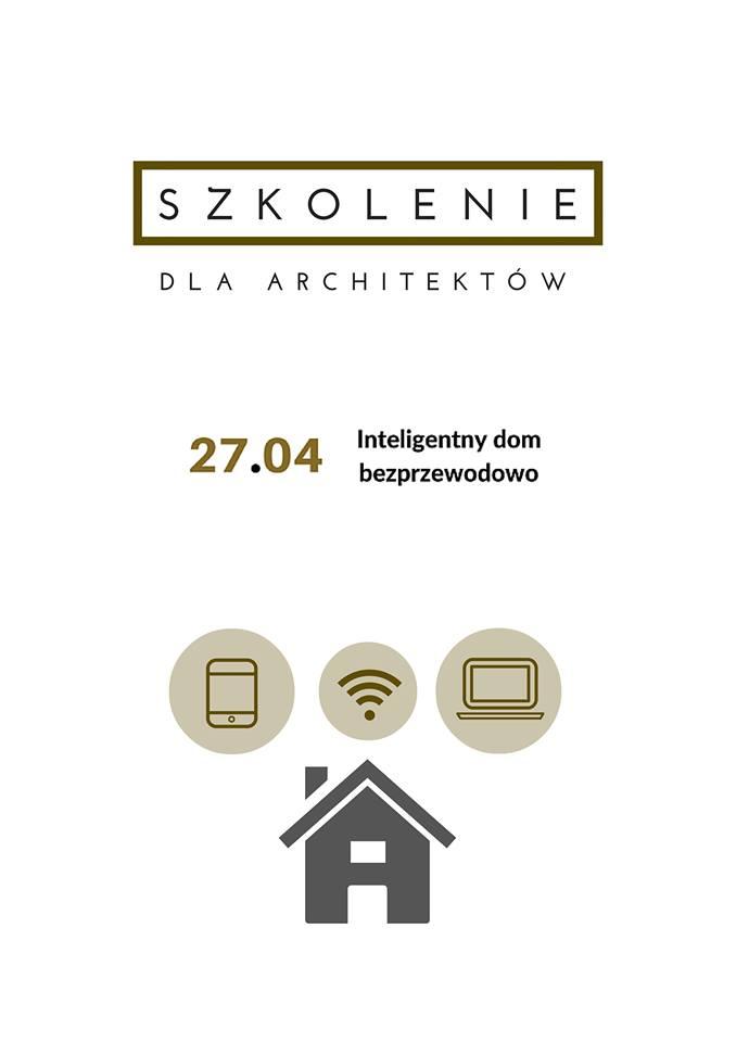 Zostały 2 dni – zapisz się na bezpłatne szkolenie – Inteligentny dom bezprzewodowo